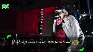 Sai Sai's Frenzo Tour with VeVe Music Show In Yangon