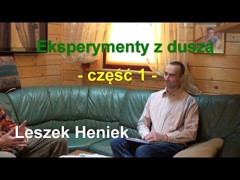 Porozmawiajmy.TV - Eksperymenty z duszą, część 1 - Pan Heniek