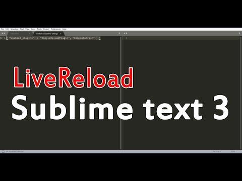 Настройка LiveReload в Sublime Text 3  /  Mozilla, Chrome, 2018