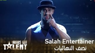 Arabs Got Talent -Salah The Entertainer- عرض النصف نهائيات