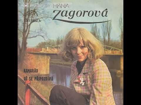 Už se připozdívá - Hana Zagorová