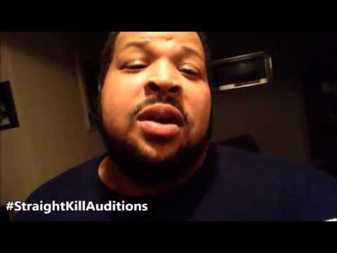 Straight Kill Auditions - Mike Willis @JustMike77 #StraightKillAuditions #StraightKill