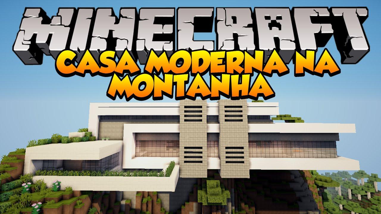 Minecraft mapas casa moderna na montanha orbit youtube for Casa moderna minecraft ita download