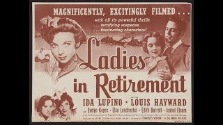Ladies In Retirement (1941) Ida Lupino and Louis Hayward