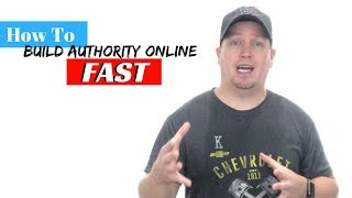 How To Build Authority Online Quickly Without Spending A Penny