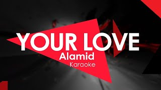 Your Love By  alamid