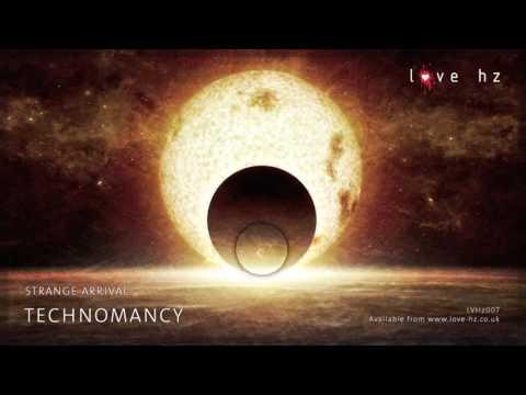 Strange Arrival - Technomancy