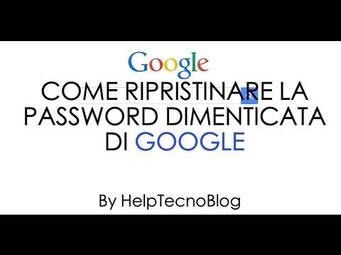 Come ripristinare la password di un account Google Gmail