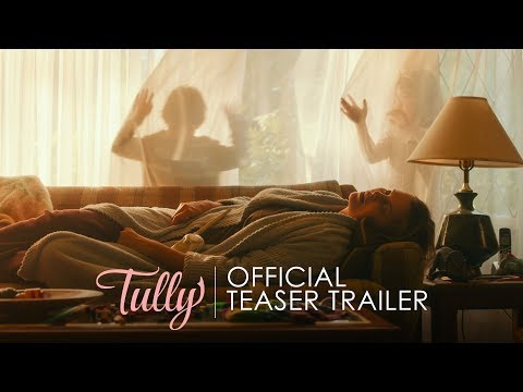 TULLY - Official Teaser Trailer - In Theaters April 20