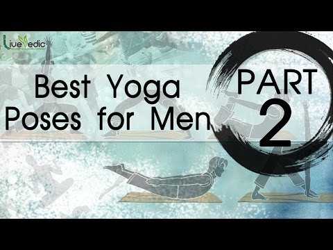 Best Yoga Poses For Men | Top 5 Yoga Poses | Part 2