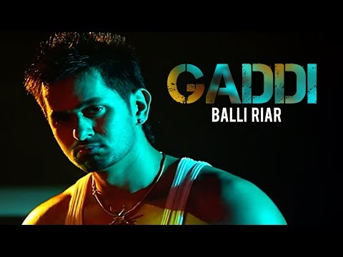 Gaddi Balli Riar (Full Song) | Never Done Before