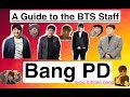 download lagu      A Guide to the BTS Staff: Bang PD    gratis