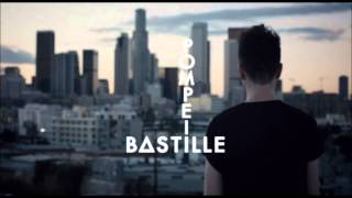 Bastille - Pompeii Audio (HQ)