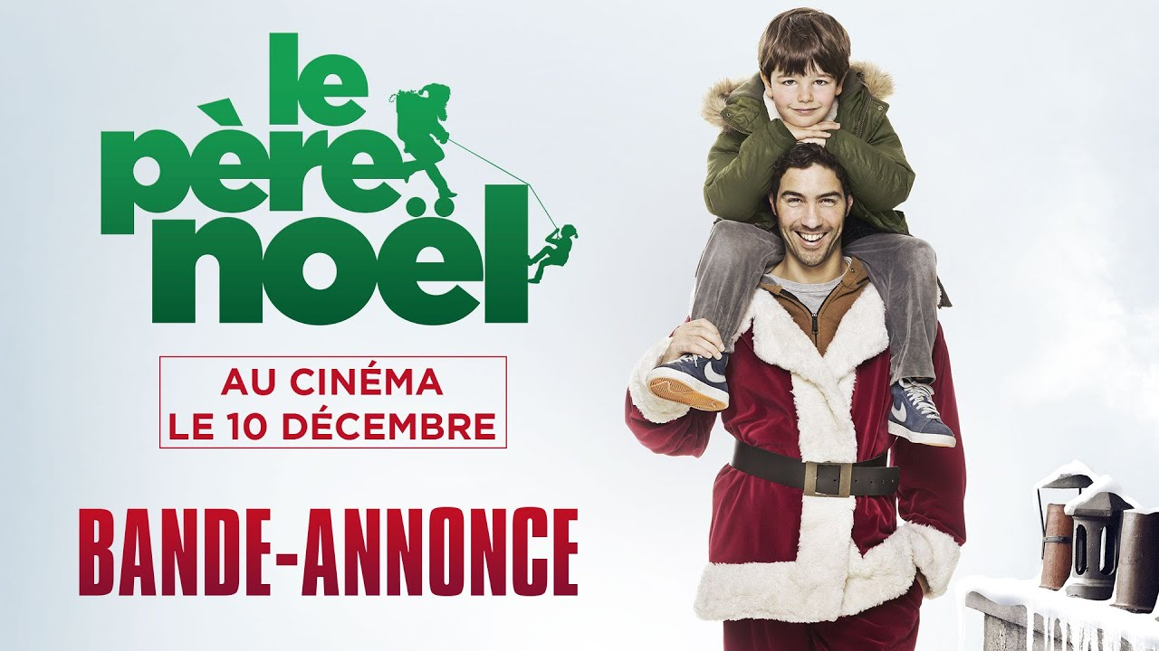 Le p re no l bande annonce youtube - Pere noel de dos ...