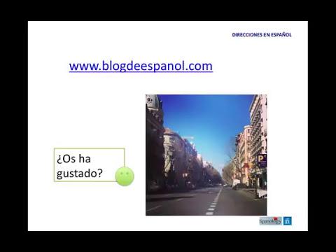 Direcciones en español - Give directions in Spanish