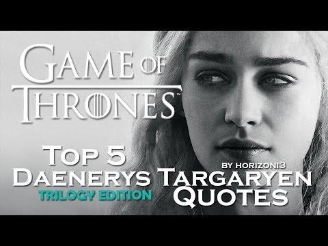 Game Of Thrones | Top 5 Daenerys Targaryen Quotes | Trilogy Edition