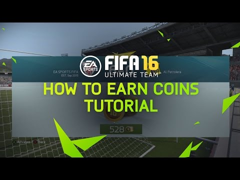 FIFA 16 Ultimate Team Tutorial - How To Earn Coins