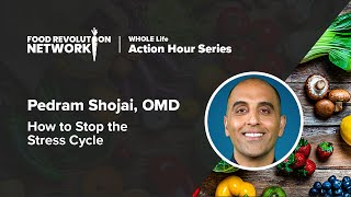 WHOLE Life Action Hour - Pedram Shojai - March 7th 2020