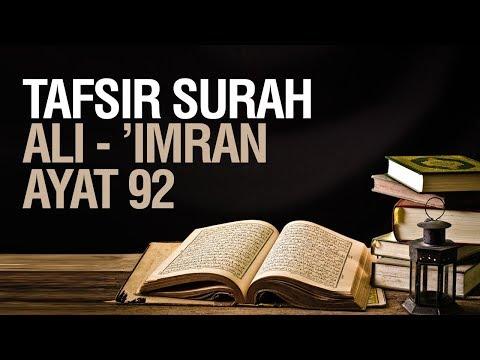 Tafsir Surah Ali Imran ayat 92 - Ustadz Ahmad Zainuddin Al Banjary
