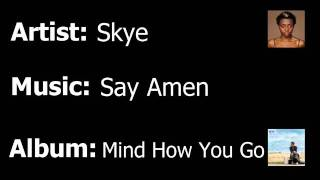 Watch Skye Say Amen video