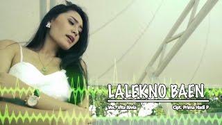 download lagu Vita Alvia - Lalekno Baen gratis