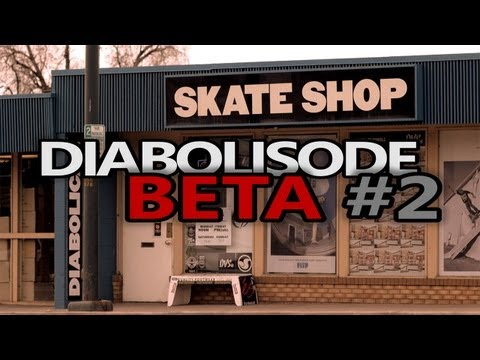 Diabolisode Beta - Episode 2 - Fakie Gazelle Inward Heelflip (540)