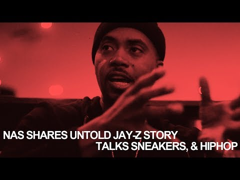 Nas tells untold Jay-Z story, talks being a sneakerhead, & HipHop
