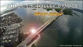 Judge S.S. Jolley Bridge Aerial Views - Marco Island, FL