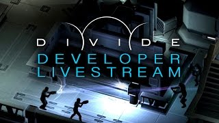 Divide Livestream with the Developers