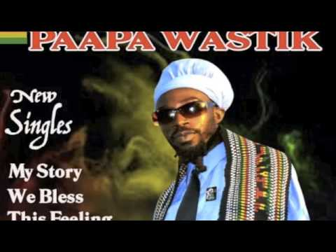 Paapa Wastik-This Feeling (BrandNew Tune Ultimate Riddim 420Studios)
