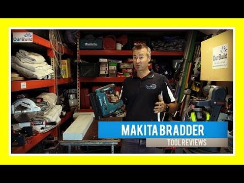 Tool Review - Makita Brad Nailer18V LXT Lithium-Ion Cordless 2