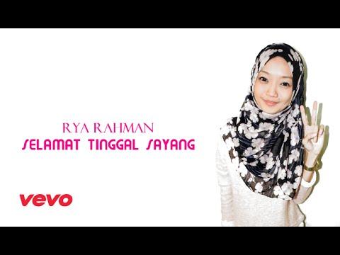 Rya Rahman - Selamat Tinggal Sayang (Official Lyrics Video)