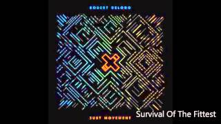Robert DeLong - Survival of the Fittest