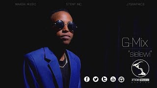 G Mix   Sielewi   Directed by J Seven   Official Video 1080p HD