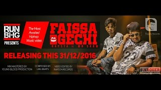 RUN BHG presents- FAISSA GECHI TRAILER | RAPSTA ft MR SAAM