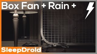 ? Box Fan and Rain Sounds for Sleeping with Distant Thunder, 10 hours of Fan White Noise and Rain 4k