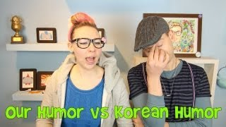 Our Humor vs Korean Humor