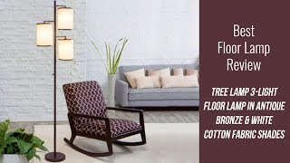 Floor Lamp Review - Tree Lamp 3-Light Floor Lamp in Antique Bronze & White Cotton Fabric Shades