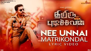 Thimiru Pudichavan - Nee Unnai Matrikondal (Lyric Video)