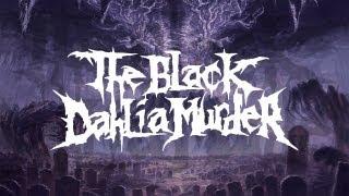 Watch Black Dahlia Murder Into The Everblack video