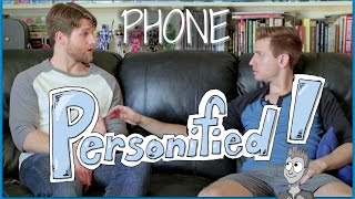 Personified! - Episode 2: PHONE