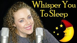 Let Me Whisper You To Sleep - ASMR Ear to Ear Relaxation