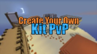 [Trailer] Create Your Own Kit PvP [Download in Desc]
