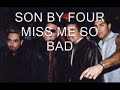Son By Four de Miss Me So Bad