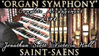 """SAINT-SAËNS """"ORGAN"""" SYMPHONY NO. 3 (COMPLETE) ARRANGED JONATHAN SCOTT"""