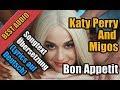 Bon appetit Von Katy Perry - Songtext Übersetzung (Lyrics auf Deutsch) + Clip Video