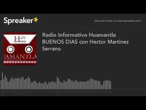 BUENOS DIAS con Hector Martínez Serrano