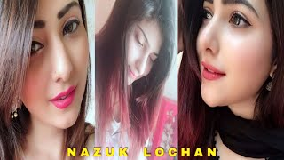 #Naazuklochan #Tiktok | Naazuk Lochan Best Tik Tok Video Oct 2018 | Musically India Compilation