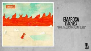 Watch Emarosa Share The Sunshine Young Blood video