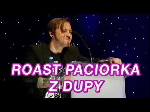 ROAST PACIORKA - Z DUPY